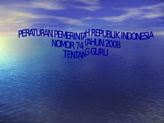 3. PP No. 74 Tahun 2008.ppt