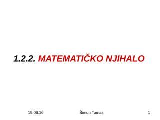 1.1.3. MATEMATIČKO NJIHALO.pps