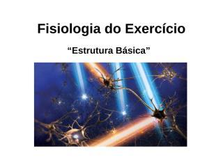 FISIOLOGIA DO ESFORÇO AULA 2.ppt