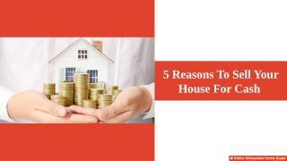 Need To Sell Your House Quickly Contact Us.pptx