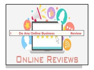 I will do any online Business Feedback Review.pptx